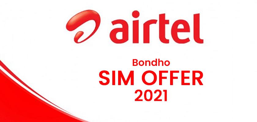 Airtel Bondho SIM Offer 2021