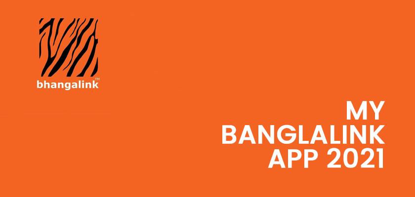 My Banglalink App 2021